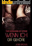 The Darkness of Stone: Wenn ich dir gehöre