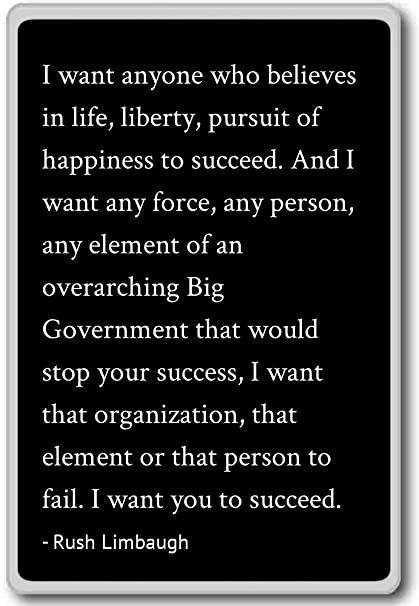 Amazon I Want Anyone Who Believes In Life Liberty Rush Magnificent Life Liberty And The Pursuit Of Happiness Quote