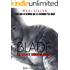 Blade: Os vilões também amam. (Duologia Criminosos Livro 1)