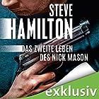 Das zweite Leben des Nick Mason (Nick Mason 1) Hörbuch von Steve Hamilton Gesprochen von: Peter Lontzek