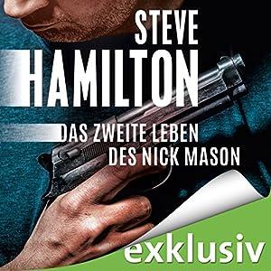 Das zweite Leben des Nick Mason (Nick Mason 1) Hörbuch