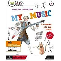 My music. Per la Scuola media. Con e-book. Con espansione online: A-B-C