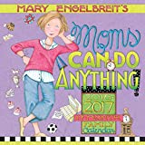 Mary Engelbreit's Moms Can Do Anything! 2016-2017 Mom's 17-Month Family Calendar