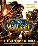 World of Warcraft: Ultimate Visual Guide, Updated and Expanded