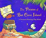The Pirates of Bat Cave Island, Burton Albert, 0689812841