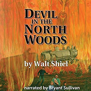 Devil in the North Woods Audiobook