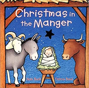 Christmas in the Manger Board Book