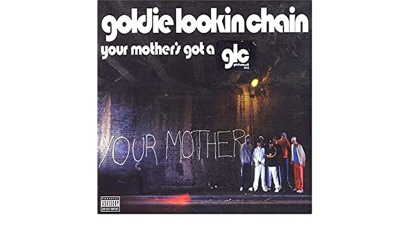 Goldie looking chain your mothers got a penis