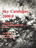 img - for Sky Catalogue 2000.0: Volume 1 (Sky Catalogue 20000 2nd ed) by Alan Hirshfeld (1991-11-29) book / textbook / text book