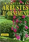 La taille des arbustes d'ornement par Fritsch