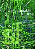 Sustainable Futures, Margaret Robertson, 0864314388