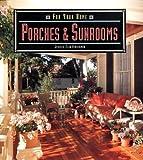 Porches and Sunrooms, Jessica E. Hirschman, 0316364665
