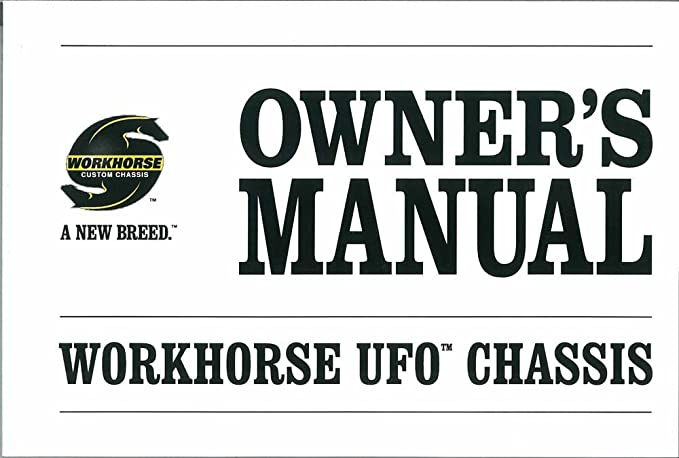2007 2008 Workhorse UFO Chassis Owners Manual User Guide