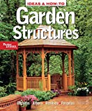 Garden Structures (Better Homes and Gardens Home)