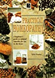 Practical Homeopathy, Sylvia Treacher, 0765198142