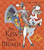 The Kiss That Missed: Board Book
