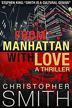 From Manhattan with Love: A Short Novel (Book Three in the Fifth Avenue Series) by [Smith, Christopher]