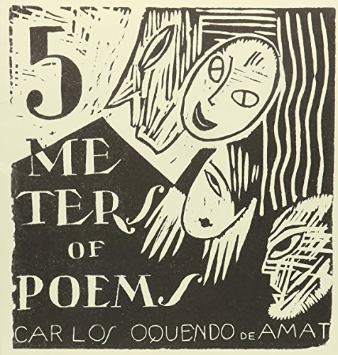 Read Online 5 Meters of Poems (Lost Literature Series) by Carlos Oquendo de Amat (2010) Paperback PDF ePub fb2 ebook