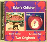 Eden's Children + Sure Looks Real (Two on One)