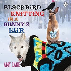 Blackbird Knitting in a Bunny's Lair Audiobook