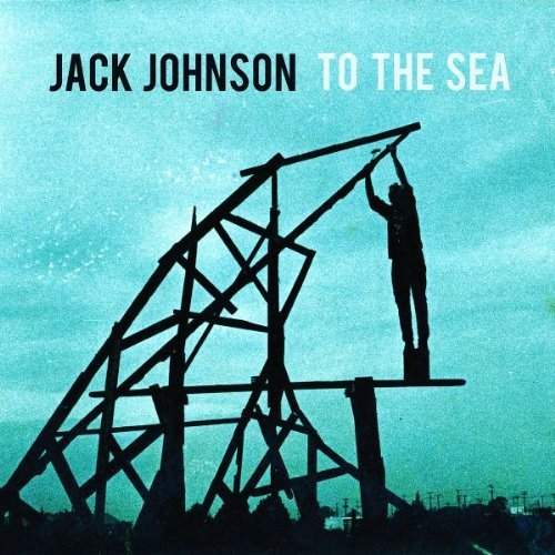 jack johnson to the sea - 4