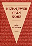 Russian-Jewish Given Names
