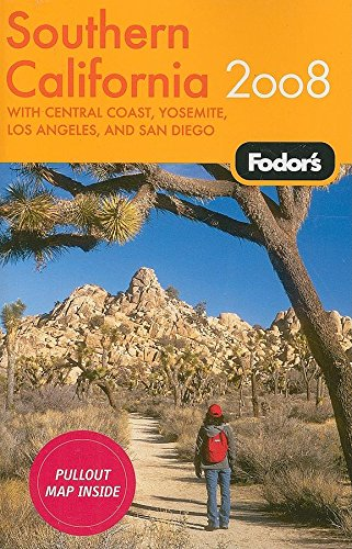 Fodor's Southern California 2008: with Central Coast, Yosemite, and San Diego (Travel Guide)