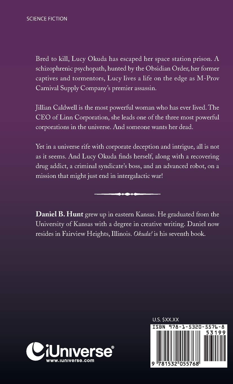 Okuda!: A Dryden Universe Corporate Wars Novel: Daniel B