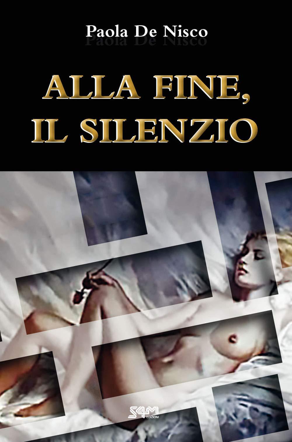Amazon.it: Alla fine, il silenzio - De Nisco, Paola - Libri