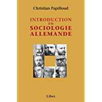 Introduction à la sociologie allemande (French Edition)