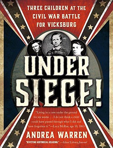 !FB2! Under Siege!: Three Children At The Civil War Battle For Vicksburg. trends Envio Weston rated inventa Freeze dosage field