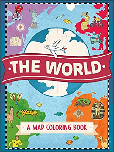 The World A Map Coloring Book Natalie Hughes 9781250114389