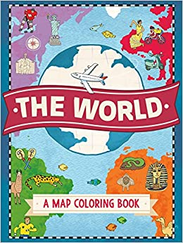 The world a map coloring book natalie hughes 9781250114389 the world a map coloring book natalie hughes 9781250114389 amazon books gumiabroncs Images
