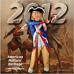 7d7e832630b 2012 Military History Body Painting Pin Up Calendar (Tribute Calendar)  Thom  Engel  Amazon.com  Books