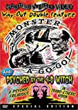 Monster A Go-Go/Psyched By the 4-D Witch