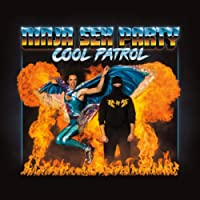Cool Patrol [Explicit]