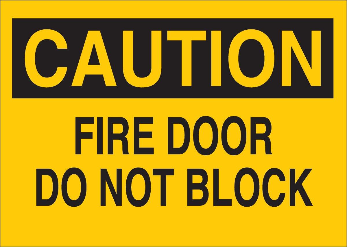 10 X 14 Legend Fire Door Do Not Block Brady 41074 Aluminum Door Sign