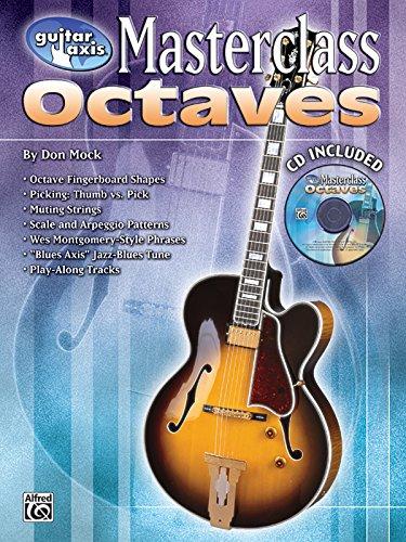 Guitar Axis Masterclass: Octaves, Book & CD