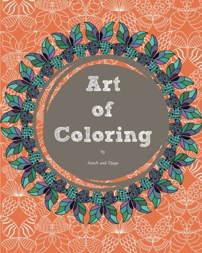 Art of Coloring (Coloring Books for Adults) (Volume 2)