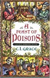 Front cover for the book A Feast of Poisons by P.C. Doherty