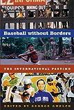 Baseball without Borders: The International Pastime