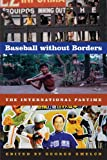 Baseball Without Borders, , 0803271255