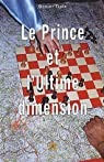 Le Prince et l'ultime dimension par Tiple