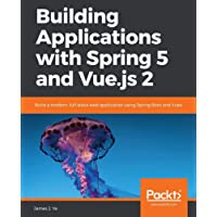 Building Applications with Spring 5 and Vue.js 2