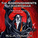The Admonishments of Kherishdar | M. C. A. Hogarth