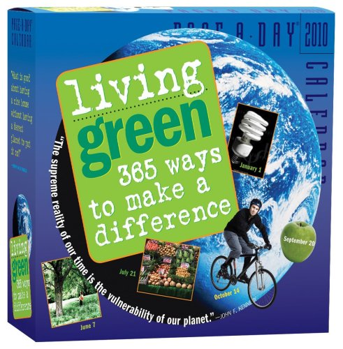 Living 2010 Calendar - Living Green 2010 Calendar: 365 Ways to Make a Difference (Page-A-Day Calendars)
