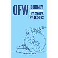Ofw Journey: Life Stories and Lessons