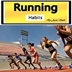 Running Habits: The Secret Health Benefits of Running | Jason Smith