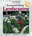 Complete Home Landscaping: Designing, Constructing, Planting