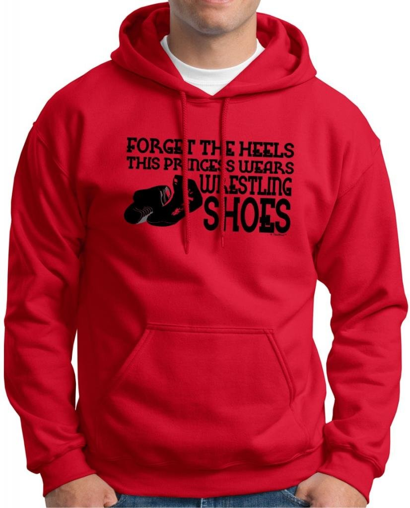 Forget the Heels Princess Wears Wrestling Shoes Hoodie Sweatshirt Small Red by ThisWear